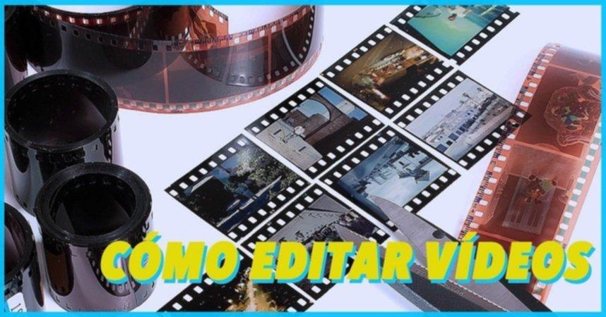Aprende a Editar Vídeos - Guía Básica y Recomendaciones