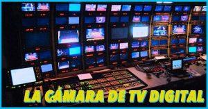 ventajas de las camaras digitales en television