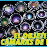 El sistema óptico de las cámaras: El Objetivo