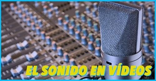 el papel del audio en los videos