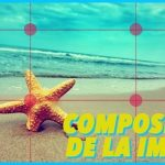 Composición de la imagen: Conceptos Básicos en vídeos
