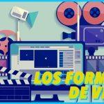 Los Formatos de los Vídeos: ¿Cómo podemos hacerlos?